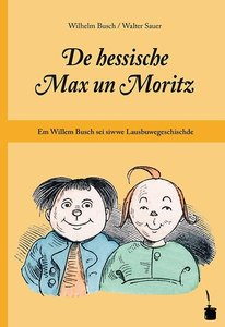 De hessische Max un Moritz