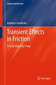 Transient Effects in Friction