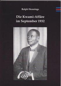 Die Kwami-Affäre im September 1932