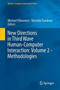 New Directions in Third Wave Human-Computer Interaction: Volume