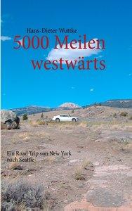 5000 Meilen westwärts