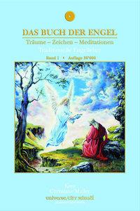 Das Buch der Engel Träume - Zeichen - Meditationen