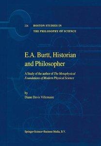 E.A. Burtt, Historian and Philosopher