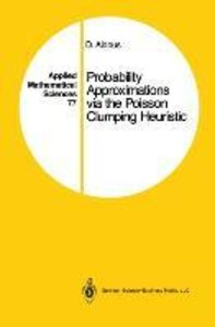 Probability Approximations via the Poisson Clumping Heuristic