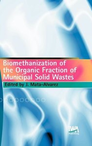 Biomethanization of the Organic Fraction of Municipal Solid Wast