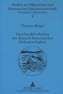 Sprachwahlverhalten bei deutsch-französischer Mehrsprachigkeit