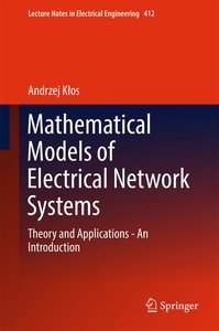 Mathematical Models of Electrical Network Systems