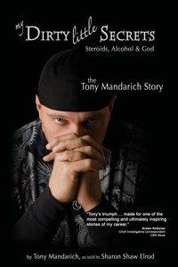 My Dirty Little Secrets - Steroids, Alcohol & God