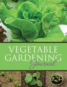 Vegetable Gardening Journal