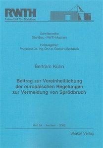 Beitrag zur Vereinheitlichung der europäischen Regelungen zur Ve