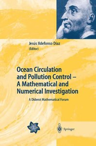 Ocean Circulation and Pollution Control - A Mathematical and Num