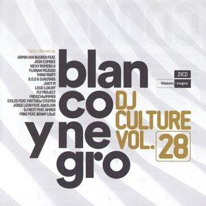Blanco Y Negro DJ Culture Vol.28