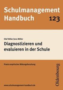Schulmanagement-Handbuch 123: Diagnostizieren und evaluieren in