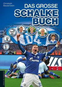 Das große Schalke-Buch