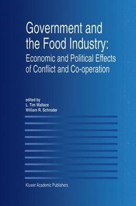 Government and the Food Industry: Economic and Political Effects