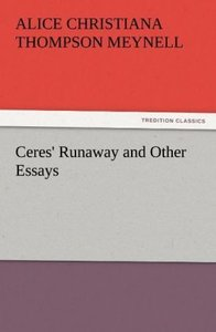 Ceres' Runaway and Other Essays