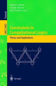 Constraints in Computational Logics. Theory and Applications
