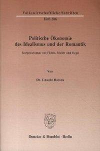 Politische Ökonomie des Idealismus und der Romantik