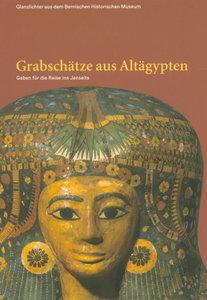 Grabschätze aus Altägypten