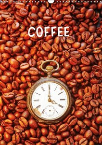 Coffee (Wall Calendar 2015 DIN A3 Portrait)