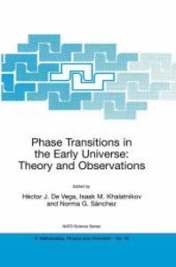 Phase Transitions in the Early Universe: Theory and Observations