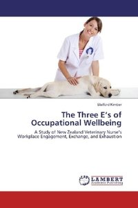 The Three E\'s of Occupational Wellbeing