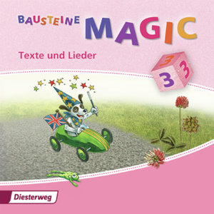 Bausteine Magic 3. CD Texte und Lieder