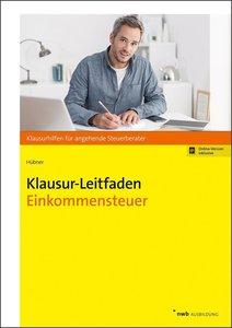 Klausur-Leitfaden Einkommensteuer, mit 1 Buch, mit 1 Online-Zuga