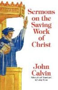 Sermons on the Saving Work of Christ
