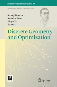 Discrete Geometry and Optimization