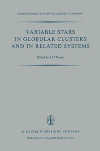 Variable Stars in Globular Clusters and in Related Systems