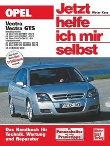 Opel Vectra ab Modelljahr 2002. Jetzt helfe ich mir selbst
