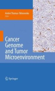 Cancer Genome and Tumor Microenvironment
