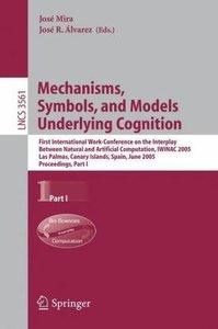 Mechanisms, Symbols, and Models Underlying Cognition