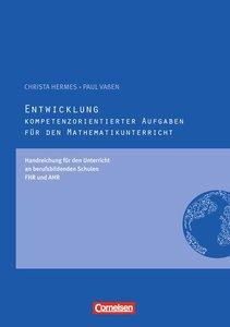 Kompetenzorientierte Aufgaben Mathematik: Entwicklung kompetenzo