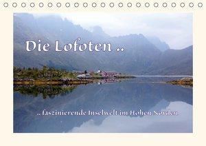 Die Lofoten .. faszinierende Inselwelt im Hohen Norden (Tischkal