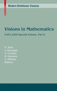 Visions in Mathematics Part 2