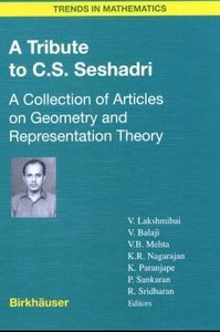 A Tribute to C.S. Seshadri