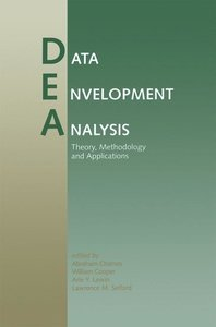 Data Envelopment Analysis: Theory, Methodology, and Applications