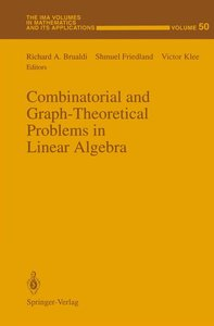 Combinatorial and Graph-Theoretical Problems in Linear Algebra