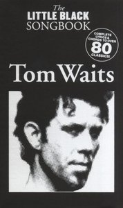 The Little Black Songbook Tom Waits