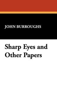 Sharp Eyes and Other Papers