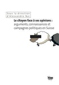Le citoyen face à ses opinions: arguments, connaissances et camp