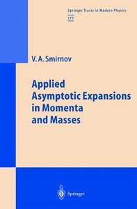 Applied Asymptotic Expansions in Momenta and Masses