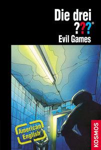 Die drei ??? Evil Games (drei Fragezeichen)