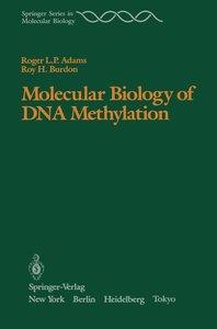 Molecular Biology of DNA Methylation