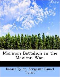 Mormon Battalion in the Mexican War.