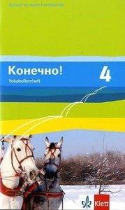 Konetschno!. Band 4. Russisch als 2. Fremdsprache. Vokabellernhe