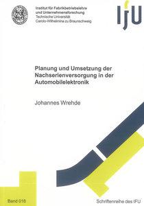 Planung und Umsetzung der Nachserienversorgung in der Automobile