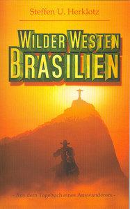 Wilder Westen Brasilien